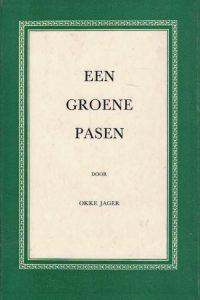een-groene-pasen-okke-jager