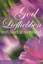 god-liefhebben-met-heel-je-verstand-elizabeth-george-9077669078-9789077669075