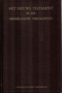 het-nieuwe-testament-in-zes-nederlandse-vertalingen-f-w-grosheide