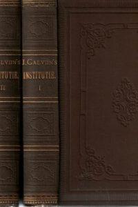 johannes-calvijns-institutie-of-onderwijzing-in-de-christelijke-godsdienst-g-baum-e-cunitz-en-e-reuss_3-delen