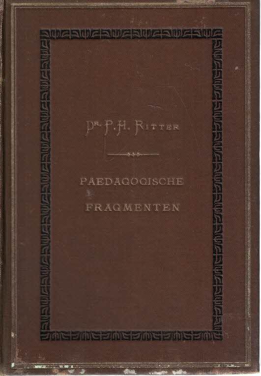 paedagogische-fragmenten-door-dr-p-h-ritter