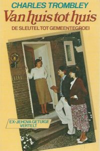 van-huis-tot-huis-de-sleutel-tot-gemeentegroei-charles-trombley-9064420580