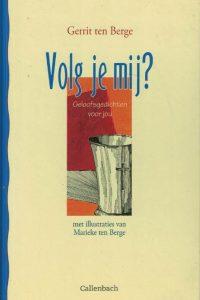 volg-je-mij-g-ten-berge-9026611803-9789026611803