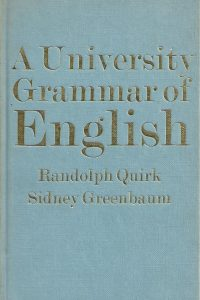 a-university-grammar-of-english-randolph-quirk-sidney-greenbaum-0582552079
