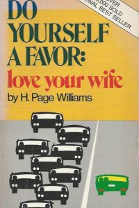 do-yourself-a-favor-love-your-wife-h-page-wiliams-0882702041