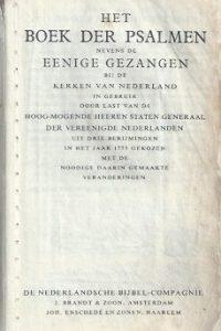 Het Boek der psalmen, nevens de eenige gezangen, bij de Kerken van Nederland in gebruik-J. Brandt & Zoon- Joh. Enschedé en Zonen-1938