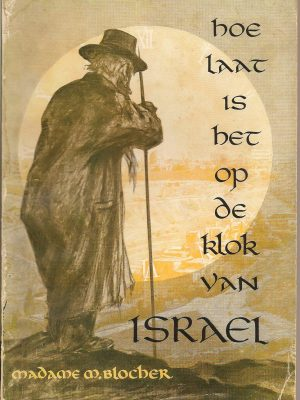 Hoe laat is het op de klok van Israel-M Blocher-Saillens