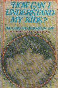 how-can-i-understand-my-kids-herbert-wagemaker-0310339421