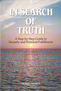 in-search-of-truth-derek-prince-1852400331-9781852400330