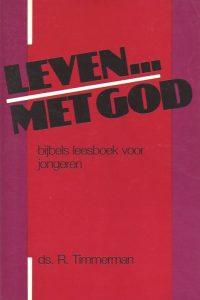 Leven... met God-R. Timmerman-9060156536