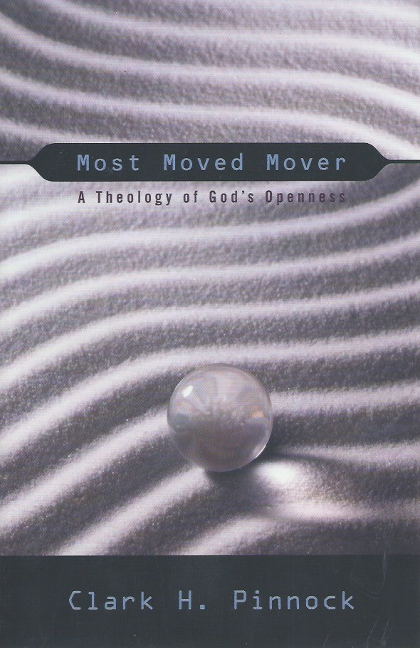 most-moved-mover-a-theology-of-gods-openness-clark-h-pinnock-1842270141-9781842270141