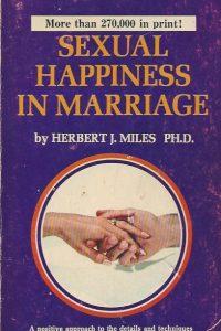 sexual-happiness-in-marriage-herbert-j-miles