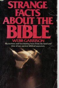 strange-facts-about-the-bible-webb-garrison-0687399459