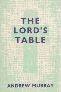 the-lords-table-andrew-murray