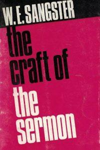 the-craft-of-the-sermon-w-e-sangster-716200082