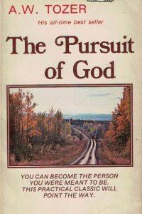 the-pursuit-of-god-a-w-tozer