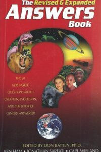 the-revised-expanded-answers-book-the-20-most-asked-questions-about-creation-evolution-the-book-of-genesis-answered-ken-ham