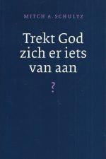 trekt-god-zich-er-iets-van-aan-mitch-a-schulz-9058292533-9789058292537