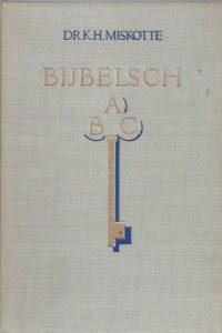 Bijbelsch ABC-dr. K.H. Miskotte