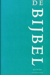 De Bijbel De Nieuwe Bijbelvertaling uitgevoerd door het Nederlands Bijbelgenootschap Querido Jongbloed 2004 9090180168 9789090180168
