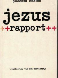 Jezus-rapport-opheldering van een misvatting-Johannes Lehmann