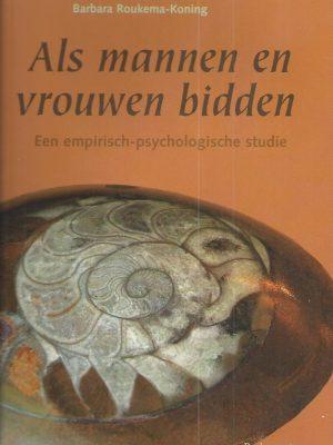 Als mannen en vrouwen bidden-Barbara Roukema-Koning-9023919297