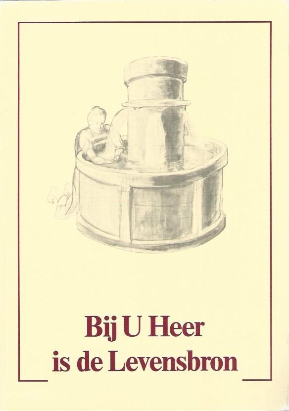 Bij U Heer is de Levensbron-S.M. Meyer-Hendriksen-2e druk