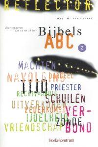 Bijbels ABC voor jongeren van 14 tot 16 jaar, Deel 2-M. van Campen-9023930045-9789023930044
