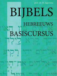 Bijbels Hebreeuws-H. Jagersma-9024268079
