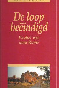 De loop beëindigd-Paulus' reis naar Rome-J.J. Poort-9033603969-9789033603969