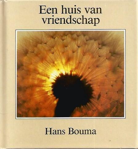 Spiksplinternieuw Een huis van vriendschap - Hans Bouma - Tweedehands Christelijke TA-78