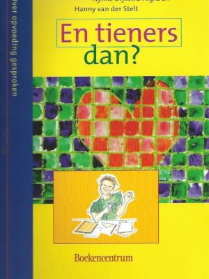 En tieners dan-Nynke Dijkstra-Algra en Hanny van der Stelt-9023913280-9789023913283