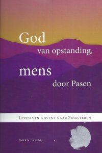 God van opstanding, mens door Pasen-John V. Taylor-9789075569483
