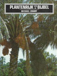 Het plantenrijk van het land van de bijbel-Michael Zohary-9060844750