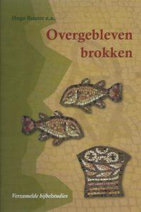 Overgebleven brokken-verzamelde bijbelstudies-Hugo Bouter-9070926458-9789070926458