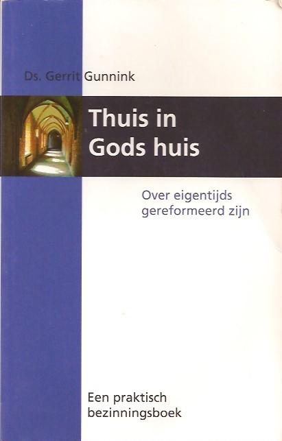 Thuis in Gods huis-Gerrit Gunnink-9789055603800