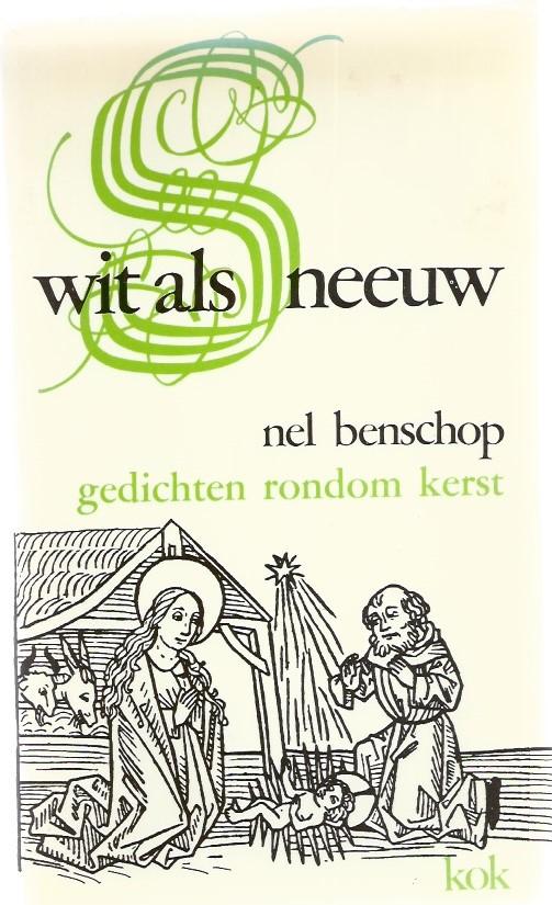 Wit als sneeuw-gedichten rondom Kerst-Nel Benschop-9024250277