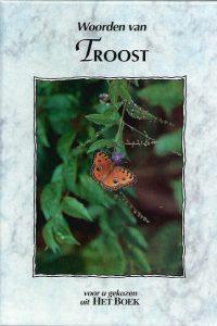 Woorden van Troost-Voor u gekozen uit Het Boek-9789033812361