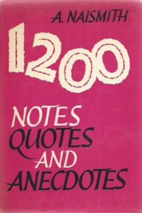 1200 Notes Quotes and Anecdotes-A. Naismith-0720801222