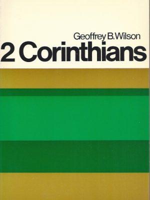 2 Corinthians-A Digest of Reformed Comment-Geoffrey B. Wilson-0851511686