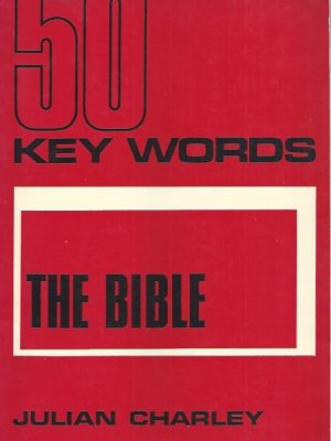 50 key words, the Bible-Julian Charley-0718813766