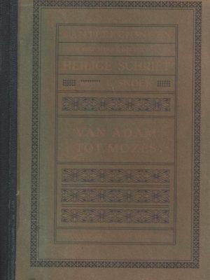 Aanteekeningen bij de historische gedeelten der Heilige Schrift-van Adam tot Mozes door I. Snoek