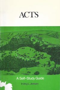 Acts, A Self-Study Guide-Irving L. Jensen