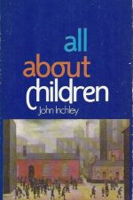 All About Children-John Inchley-0902088920