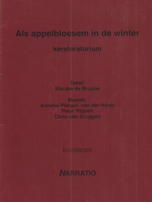 Als appelbloesem in de winter-kerstoratorium-Koorboek-9052631360