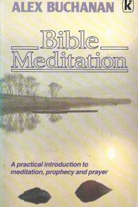 Bible Meditation-Alex Buchanan-0860655024-9780860655022