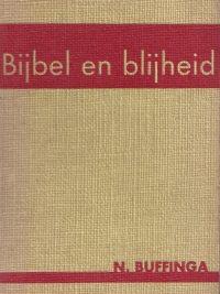 Bijbel en blijheid-N. Buffinga
