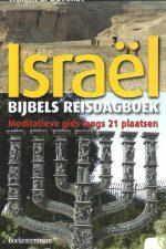 Bijbels reisdagboek Israel-meditatieve gids langs 21 plaatsen-Willem S. Duvekot-9789023922711