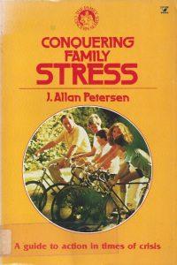 Conquering Family Stress-J. Allan Petersen-0882076329