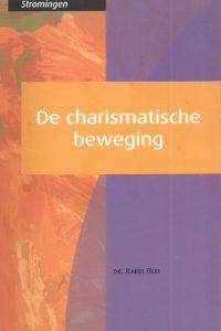De charismatische beweging-Karel Blei-9043513261-9789043513265